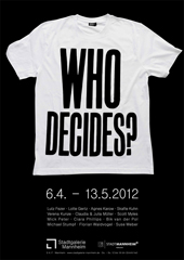 who decides poster